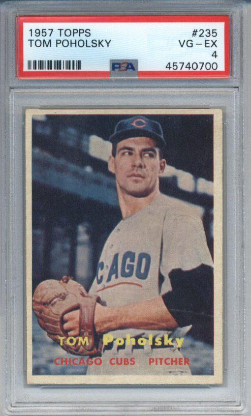 1957 Topps #235 Tom Poholsky PSA 4