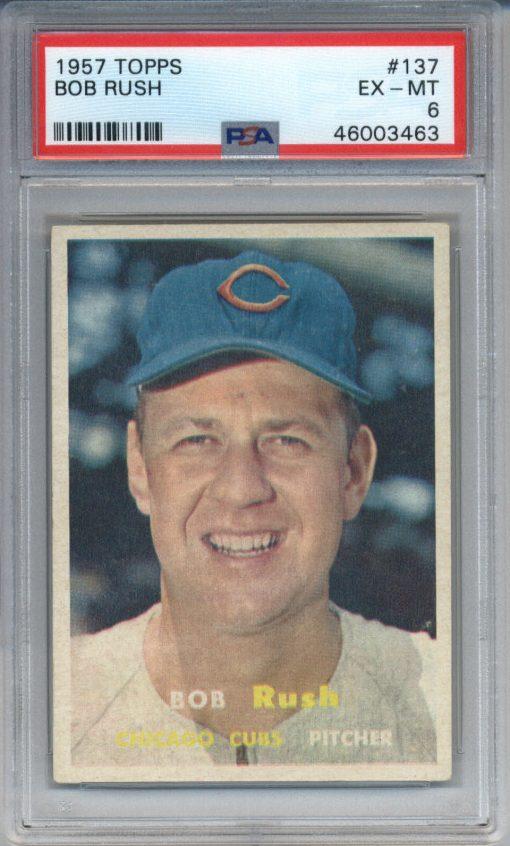 1957 Topps #137 Bob Rush PSA 6
