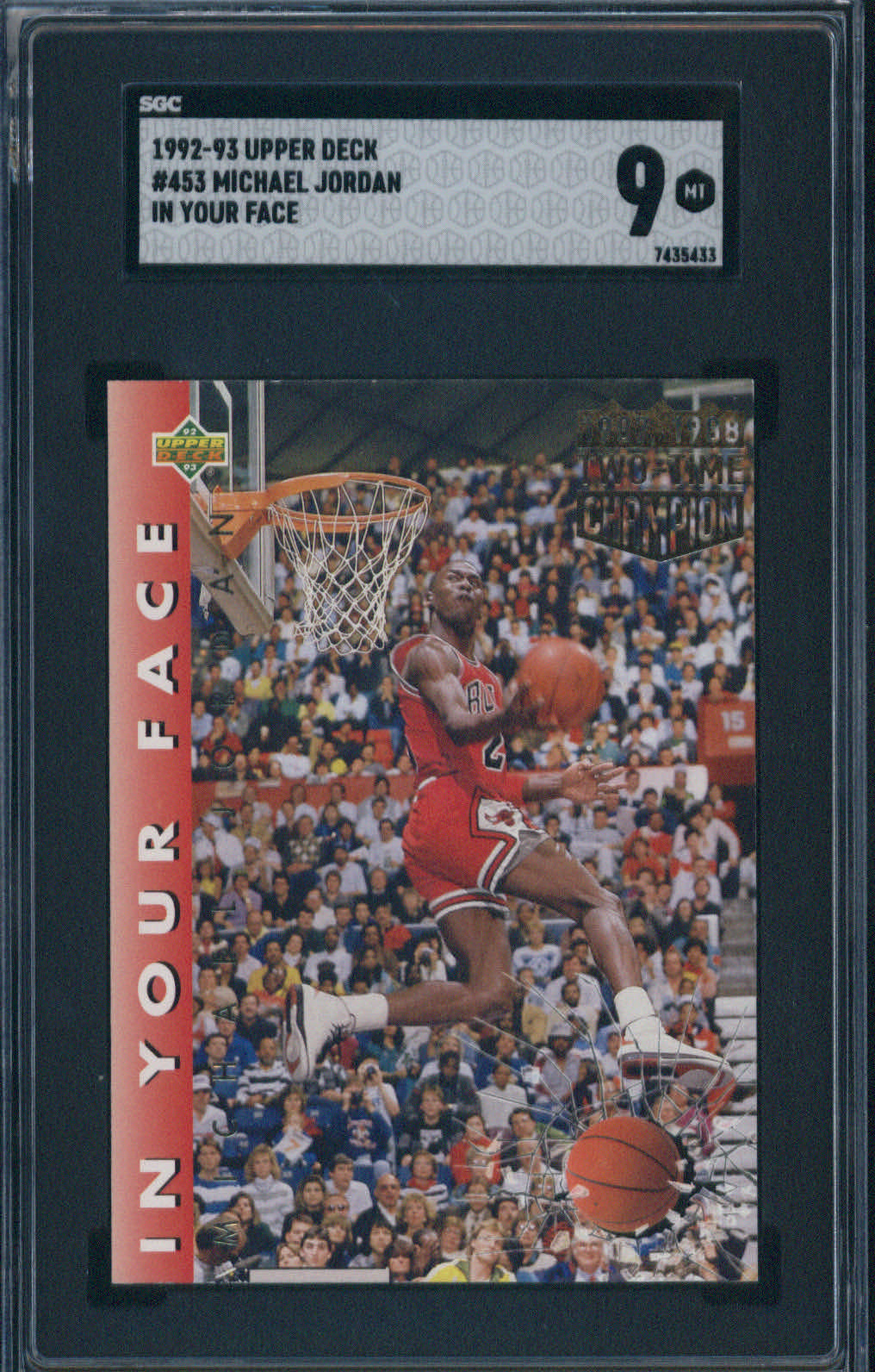 1992 Upper Deck In Your Face Two-Time Champion #453 Michael Jordan SGC 9