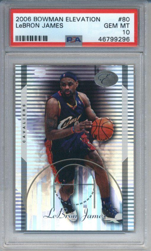2006-07 Bowman Elevation LeBron James #80 PSA 10
